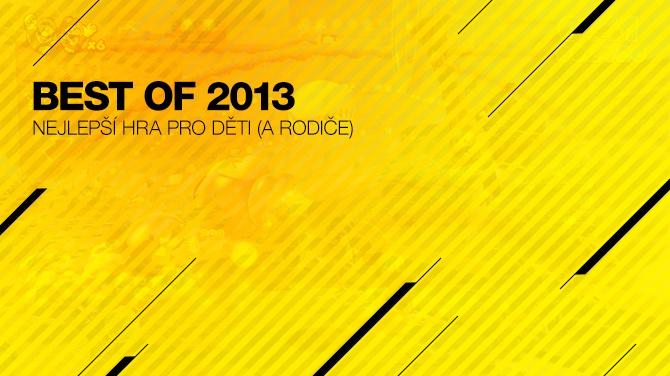Best of 2013: Nejlepší hra pro děti (a rodiče)