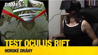Testujeme Oculus Rift: horské dráhy
