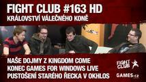 Fight Club #163 HD: Království válečného koně