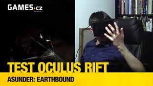 Testujeme Oculus Rift: Asunder: Earthbound