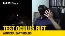 Testujeme Oculus Rift – Asunder: Earthbound