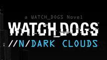Příběh Watch Dogs bude pokračovat v e-knize od kyberpunkového veterána