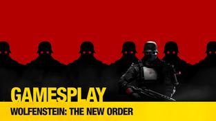 GamesPlay: Wolfenstein: The New Order
