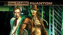 The Dark Phantom se profiluje jako zajímavá noirová akce