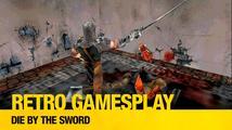 Retro GamesPlay - Die by the Sword