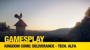 GamesPlay: Kingdom Come: Deliverance - tech. alfa