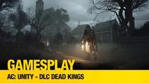 GamesPlay: hrajeme Assassin's Creed Unity - Dead Kings