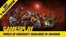 GamesPlay: Radek Friedrich hraje World of WarCraft: Warlords of Draenor