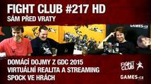 Fight Club #217: GDC 2015 speciál z USA i z Prahy