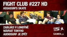 Fight Club #227 HD: Assassin's Skate
