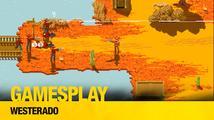 GamesPlay: hrajeme parádní westernovku Westerado