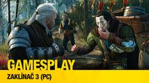 GamesPlay: hrajeme PC verzi třetího Zaklínače