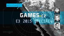 E3 2015: Co vás čeká a nemine na Games.cz?