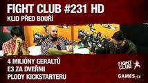 Fight Club #231 HD: Klid před bouří