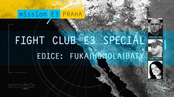 Sledujte E3 2015 Fight Club Speciál #4 s Frantou Fukou a Baty