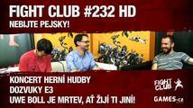 Fight Club #232 HD: Nebijte pejsky!