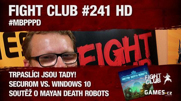 Fight Club #241: #MBPPPD