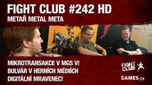 Fight Club #242 HD: Metař Metal Meta
