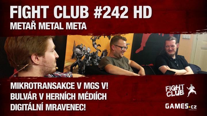 Fight Club #242 HD: Metař metal meta