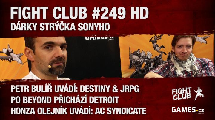 Fight Club #249 HD: Dárky strýčka Sonyho