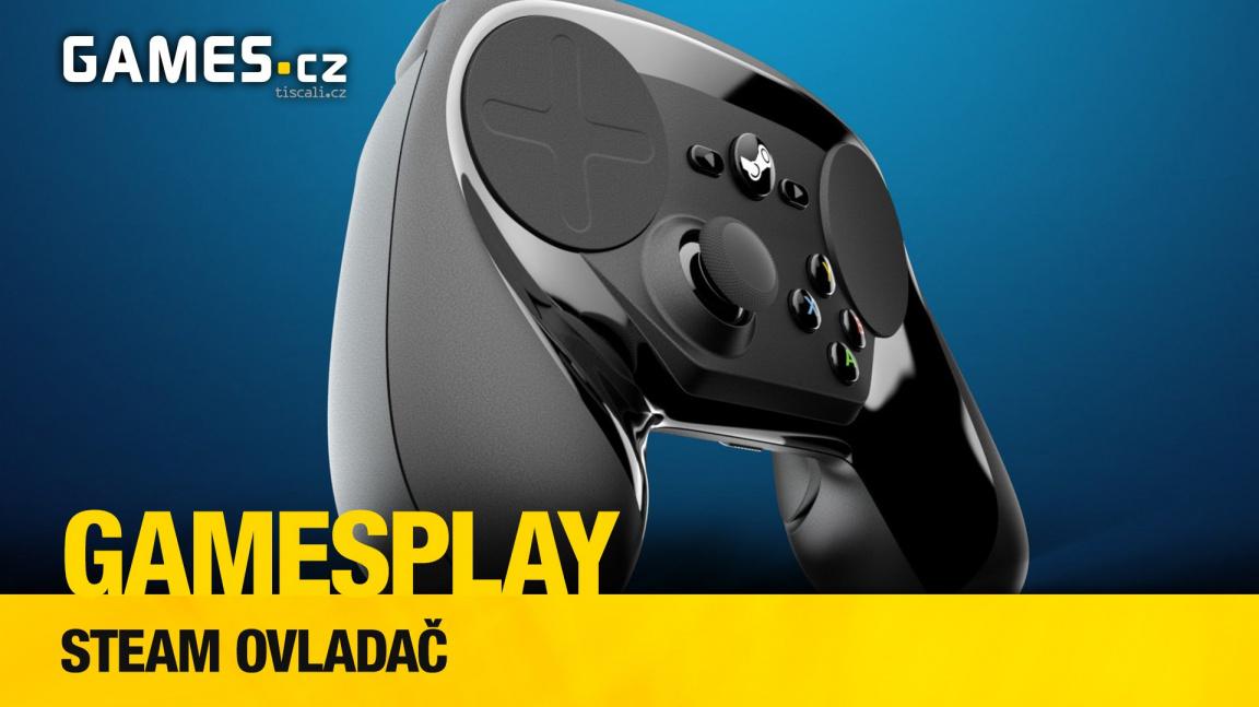 GamesPlay: testujeme Steam ovladač