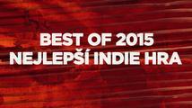 Best of 2015: Nejlepší indie (nezávislá) hra