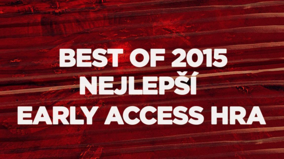 Best of 2015: Nejlepší early access hra