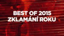 Best of 2015: Zklamání roku