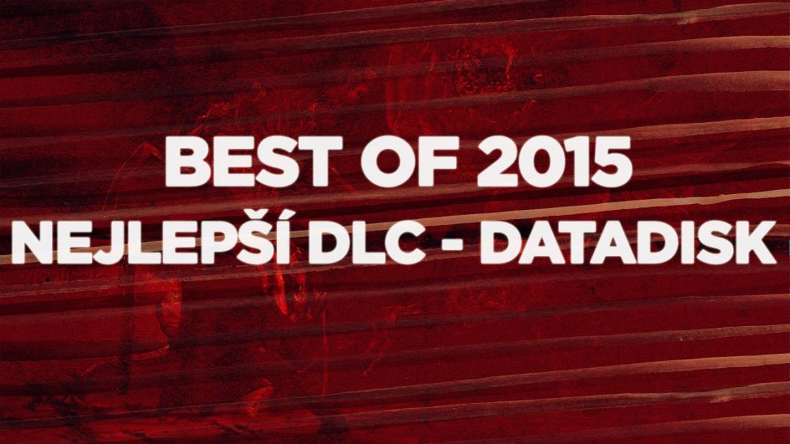 Best of 2015: Nejlepší DLC - datadisk