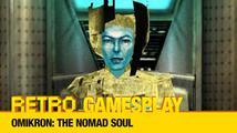 Retro GamesPlay: hrajeme akční adventuru Omikron: The Nomad Souls