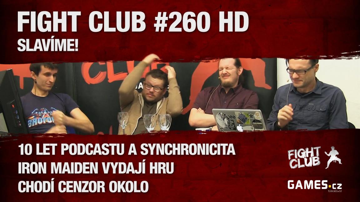 Fight Club #260 HD: Slavíme!