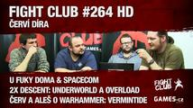Fight Club #264 HD: Červí díra