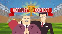 V Corrupt Cup Contest! budete uplácet kvůli pořádání mistrovství světa ve fotbale