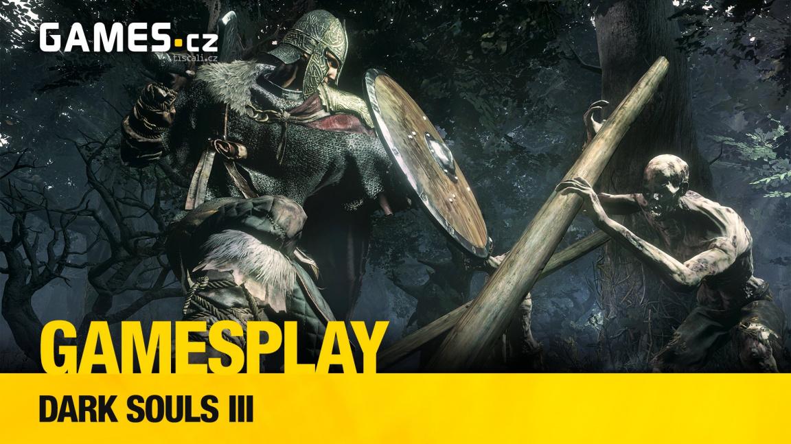 GamesPlay: hrajeme Dark Souls III