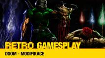 Retro GamesPlay: Doom - modifikace