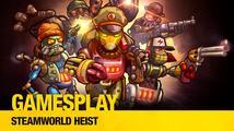 GamesPlay: Steamworld Heist