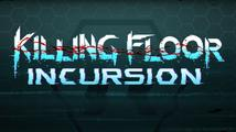 Killing Floor: Incursion