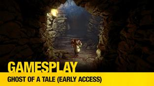 GamesPlay: Ghost of a Tale (early access)
