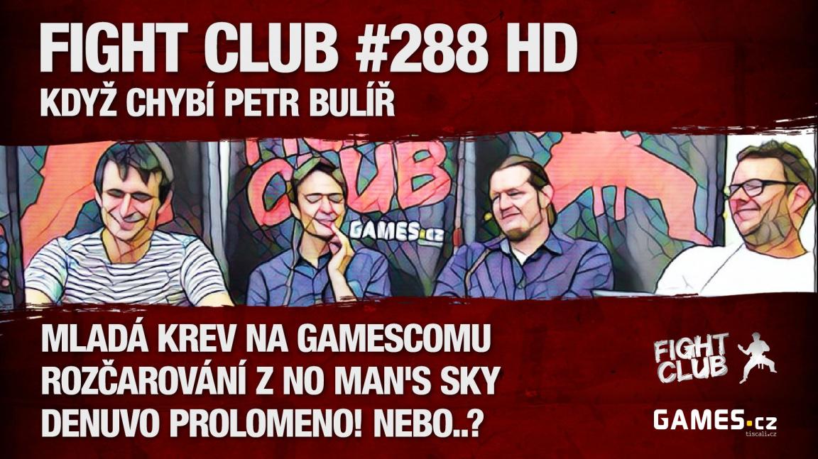 Fight Club #288 HD: Když chybí Petr Bulíř