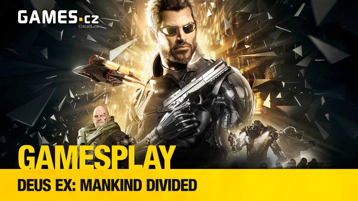GamesPlay: hrajeme Deus Ex: Mankind Divided