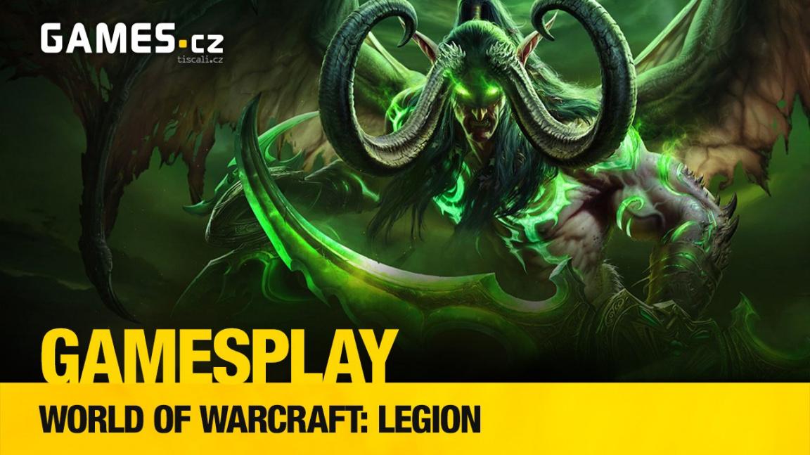 GamesPlay: hrajeme datadisk World of WarCraft: Legion