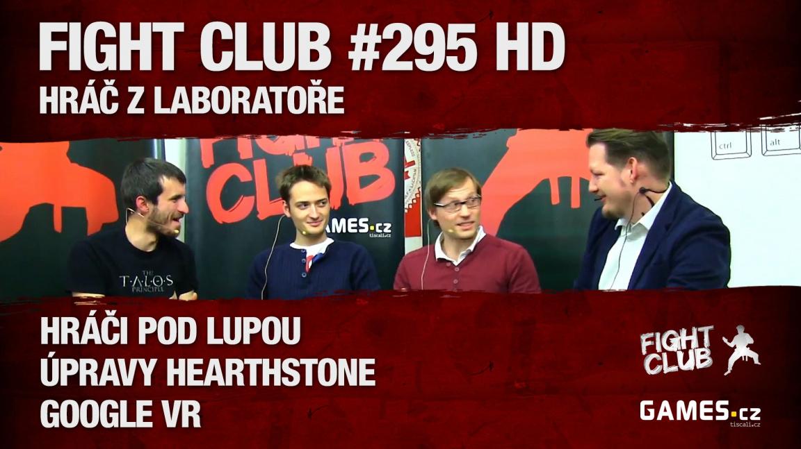 Fight Club #295 HD: Hráč z laboratoře