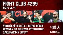 Fight Club #299 HD: Červ ve VR