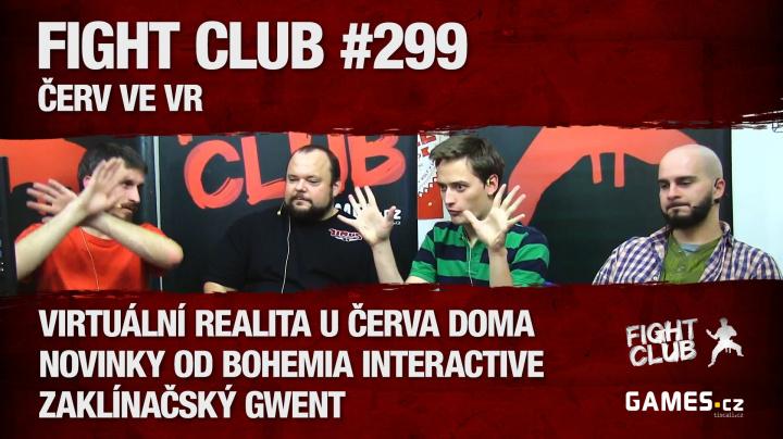 Fight Club #299 HD: Červ ve VR