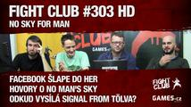 Fight Club #303: No Sky for Man