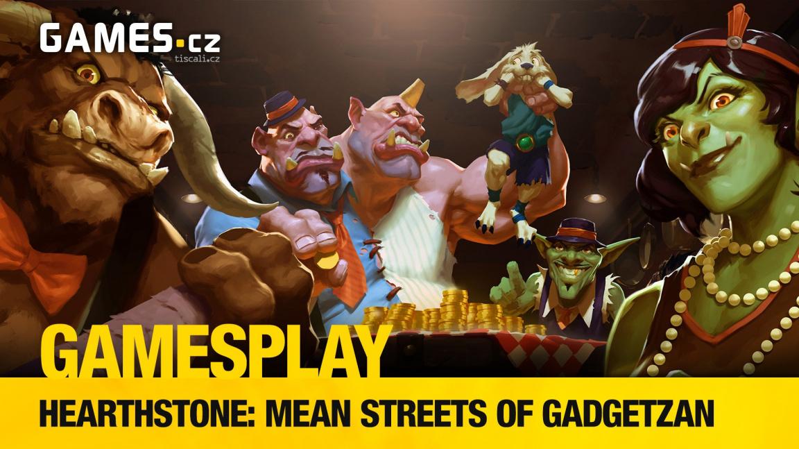 GamesPlay: představujeme kartičky z rozšíření Mean Streets of Gadgetzan pro Hearthstone