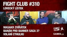 Fight Club #310: Lovecký lístek