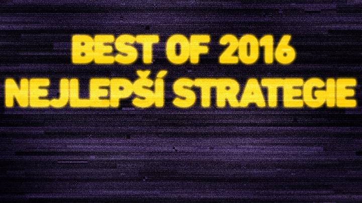 Best of 2016: Nejlepší strategie