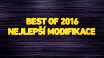 Best of 2016: Nejlepší modifikace