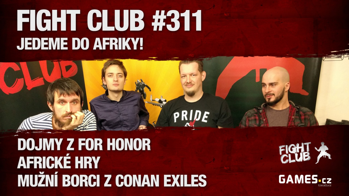 Fight Club #311: Jedeme do Afriky!
